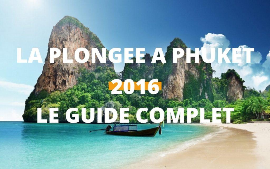 plongee à Phuket guide 2016