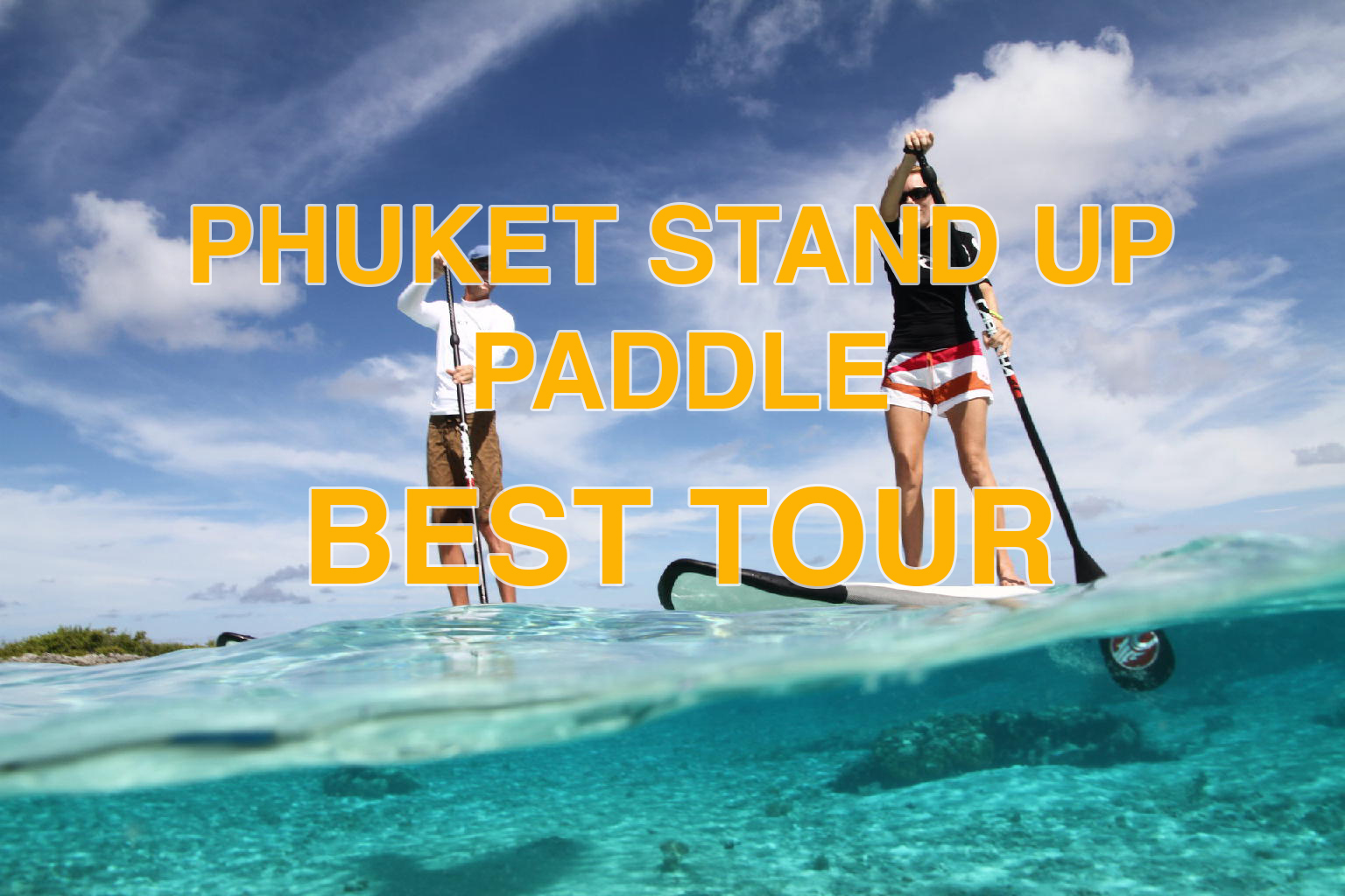 Phuket Paddle Boarding best tour board