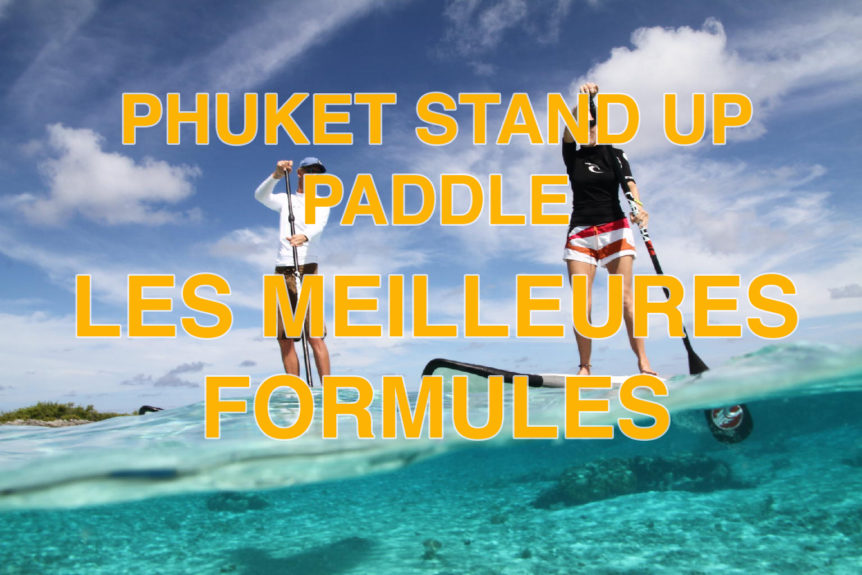 stand up paddle a Phuket