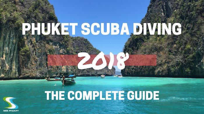 Phuket Scuba Diving Guide 2018